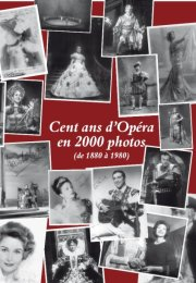 COLLECTION DE M. RAOUL OREILLE : CENT ANS D'OPÉRA EN 2000 PHOTOS (de 1880 à 1980)