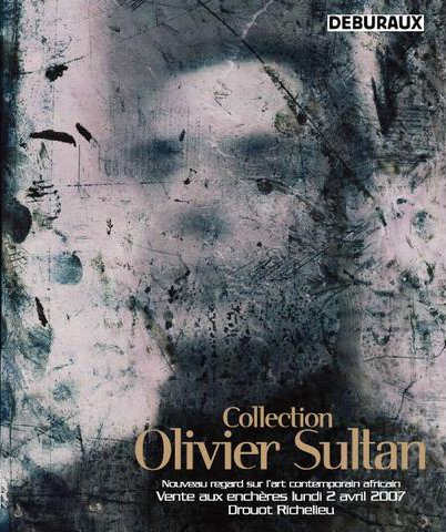Collection Olivier Sultan - Nouveau regard sur l'art contemporain africain.