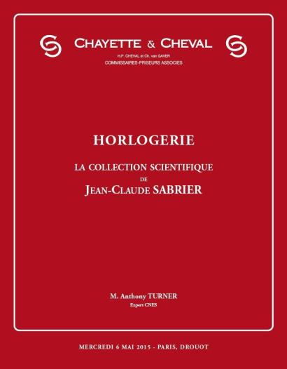 HORLOGERIE- LA COLLECTION SCIENTIFIQUE DE JEAN-CLAUDE SABRIER
