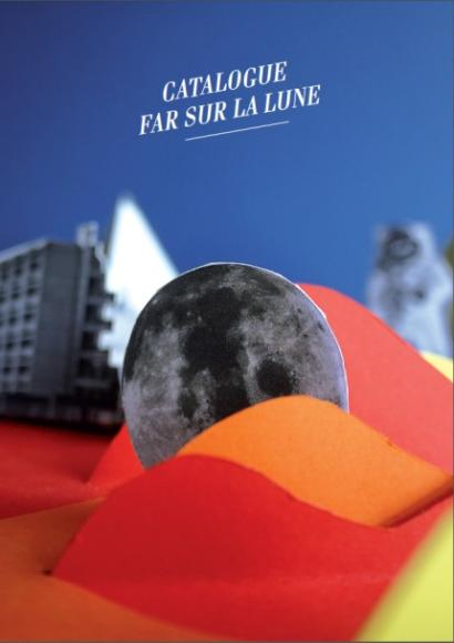 Festival FAR sur la Lune - Art contemporain
