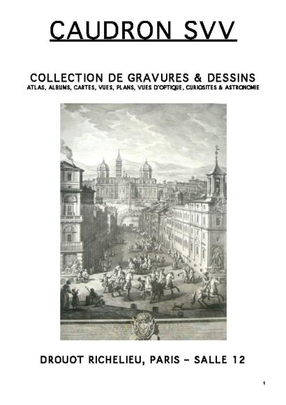 COLLECTION DE GRAVURES & DESSINS ATLAS, ALBUMS, CARTES, VUES, PLANS, VUES D'OPTIQUE, CURIOSITES & ASTRONOMIE