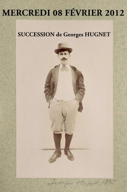 SUCCESSIONS et archives GEORGES HUGNET