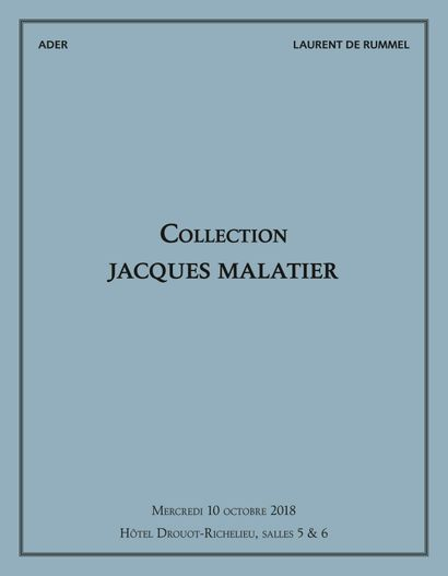 Mobilier & Objets d'Art - Collection Malatier