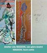 ATELIER LILY MASSON, SON PERE ANDRE MASSON, LEURS AMIS