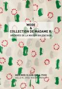 MODE & COLLECTION DE MADAME R. - Archives de la Maison Balenciaga